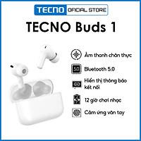 Tai Nghe Bluetooth Tecno Buds 1 - Hàng Chính Hãng