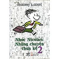 Sách - Nhóc Nicolas: Những chuyện chưa kể - Tập 2 (TB 2020) (tặng kèm bookmark thiết kế)