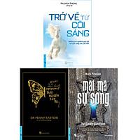 Combo 3 Cuốn Giải Mã Sự Sống Gồm: Trải Nghiệm Cận Tử + Mật Mã Sự Sống + Trở Về Cõi Sáng (Tái Bản)