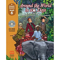MM Publications: Truyện luyện đọc tiếng Anh theo trình độ - Around The World In Eighty Days S.B. (With Cd Rom) British & American Edition
