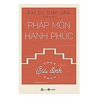 Sách - Pháp môn hạnh phúc – Gia đình