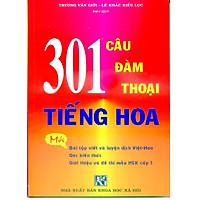 301 Câu Đàm Thoại Tiếng Hoa (Bản mới, Khổ lớn)