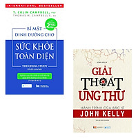 Combo 2 Cuốn Sách Sức Khỏe Hay: Bí Mật Dinh Dưỡng Cho Sức Khỏe Toàn Diện + Giải Thoát Ung Thư - Hành Trình Của Bác Sĩ John Kelly