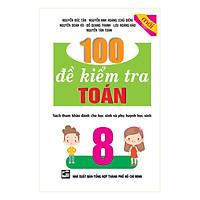 100 Đề Kiểm Tra Toán 8