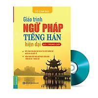 Giáo Trình Ngữ Pháp Tiếng Hán Hiện Đại (Sơ - Trung Cấp) Tặng CD Bộ Tài Liệu