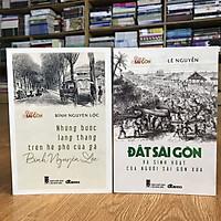 Combo sách KÝ ỨC SÀI GÒN XƯA: đất Sài Gòn và sinh hoạt của người Sài Gòn xưa + Những bước lang thang trên hè phố của gã Bình Nguyên Lộc (tặng kèm bookmark)