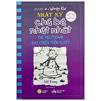 Song Ngữ Việt - Anh - Diary Of A Wimpy Kid - Nhật Ký Chú Bé Nhút Nhát - Tập 13: Đại Chiến Trên Tuyết - The Meltdown