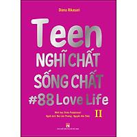 Teen Nghĩ Chất Sống Chất Tập 2