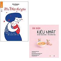 Bộ sách kiểu Nhật chuẩn bị cho mẹ: Mẹ Nhật Thai Giáo - Ăn Dặm Kiểu Nhật