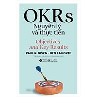 OKRS - Nguyên Lý Và Thực Tiễn