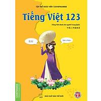 Tiếng Việt 123 (Tiếng Việt Dành Cho Người Trung Quốc)