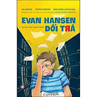 Evan Hansen Và Bức Thư Tuyệt Mệnh Dối Trá