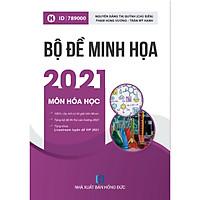 Bộ Đề Minh Họa 2021 Môn Hóa Học