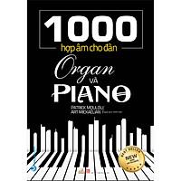 1000 Hợp Âm Cho Đàn Organ Và Piano (Tái Bản)