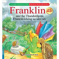 Bộ Truyện Về Chú Rùa Nhỏ Franklin - Franklin Không Sợ Sấm Sét (Song Ngữ Anh-Việt)