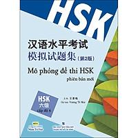 Mô Phỏng Đề Thi HSK - Phiên Bản Mới - Cấp Độ 6