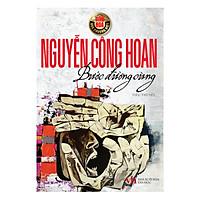 Tinh Hoa Văn Chương Việt: Bước Đường Cùng