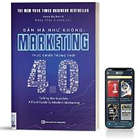 Sách Bán Mà Như Không Marketing Thực Chiến Trong Thời 4.0 - BizBooks