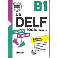 Le DELF Scolaire Et Junior B1 - 100% Réussite Livre + CD