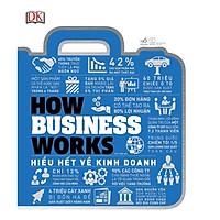 Sách - Hiểu hết về kinh doanh - How business works (tặng kèm bookmark thiết kế)