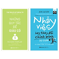 Combo Tuyệt Chiêu Làm Việc Hiệu Qủa: Những Nguyên Tắc Để Giàu Có + Nhảy Việc Hay Thay Đổi Chính Mình (Bộ 2 Cuốn Sách Kinh Tế Bán Chạy - Tặng Kèm Bookmark Happy Life)