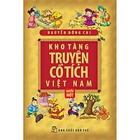 Kho Tàng Truyện Cổ Tích Việt Nam (Quyển 1) -...
