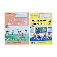 Combo Sách - Đề kiểm tra Tiếng Việt 5 học kì I + II