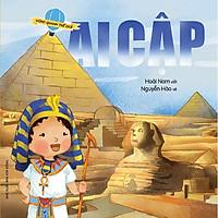 Vòng Quanh Thế Giới - Ai Cập (Tái Bản 2018)