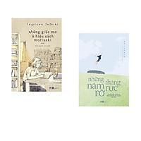 Combo 2 cuốn sách: Những giấc mơ ở hiệu sách morisaki + Những tháng năm rực rỡ