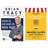 Combo 2 Cuốn: Nhượng Quyền Kinh Doanh + Nguyên Tắc Kinh Doanh Của Brian Tracy