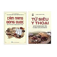 Sách Combo Cẩm nang đông dược (mười tâm đắc sử dụng đông dược) và Tử Siêu Y thoại - Kinh nghiệm điều trị và học tập làm thuốc