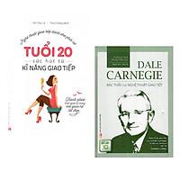 ComBo 2 Cuốn: Tuổi 20 - Sức Hút Từ Kỹ Năng Giao Tiếp + Dale Carnegie – Bậc Thầy Của Nghệ Thuật Giao Tiếp
