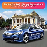 Voucher Xe 4 Chỗ Đưa / Đón Sân Bay Phú Quốc - Khu vực Dương Đông 3 ( đường 30/4 và Nguyễn Trung Trực)