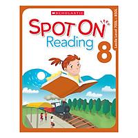Scholastic Spot On Reading 8