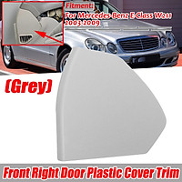 1PC Front Right Door Plastic Cover Trim Grey For Benz E-Class W211 2003-2009