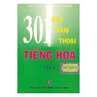 301 Câu Đàm Thoại Tiếng Hoa - Tập 2 (Kèm CD)