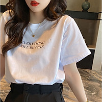 Áo phông nữ Áo thun nữ form rộng tay lỡ Will Be Fine chất thun 4 chiều co giãn dễ thương