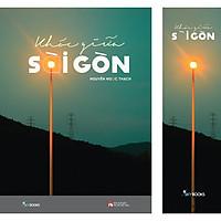 Khóc Giữa Sài Gòn (Tặng Kèm Bookmark)(Tái Bản 2020)