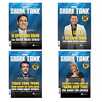 Combo 4 Cuốn Shark Tank (Bí Quyết Kinh Doanh + Rèn Luyện Ý Chí Chiến Thắng + Thành Công Trong Kinh Doanh Và Cuộc Sống + Cách Biến Ý Tưởng Triệu Đô Thành Hiện Thực)