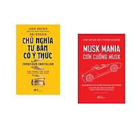 Combo 2 cuốn sách: Chủ nghĩa tư bản có ý thức + Cơn cuồng Musk