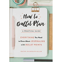 How To Bullet Plan : Everything You Need To Know About Journaling With Bullet Points