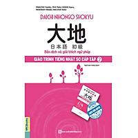 Giáo Trình Tiếng Nhật Daichi Sơ Cấp 2 - Bản Dịch Và Giải Thích Ngữ Pháp (Học Kèm App: MCBooks Application) (Tặng Bút Hoạt Hình Cực Xinh)