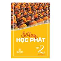 Sổ Tay Học Phật - Tập 2