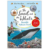 The Snail And The Whale Seaside Nature Trail (Sticker Books)
