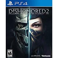 Đĩa game Dishonored 2 cho PS4 - Hàng Nhập Khẩu