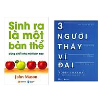 Combo 2 Cuốn Sách Hay : Sinh Ra Là Một Bản Thể Đừng Chết Như Một Bản Sao + 3 Người Thầy Vĩ Đại ( Tặng Kèm Bookmark Thiết Kế )