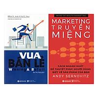 Combo Marketing- Bán Hàng: Marketing Truyền Miệng + Vua Bán Lẻ (2 Cuốn)