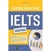 56 Model Essays For IELTS Writing