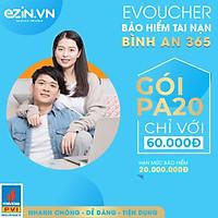 [E-Voucher] Bảo Hiểm Bình An 365 (Tai Nạn 247) - Áp Dụng Toàn Quốc