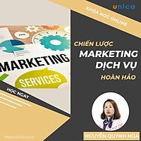 Khóa học MARKETING - Chiến lược Marketing dịch vụ hoàn hảo [UNICA.VN